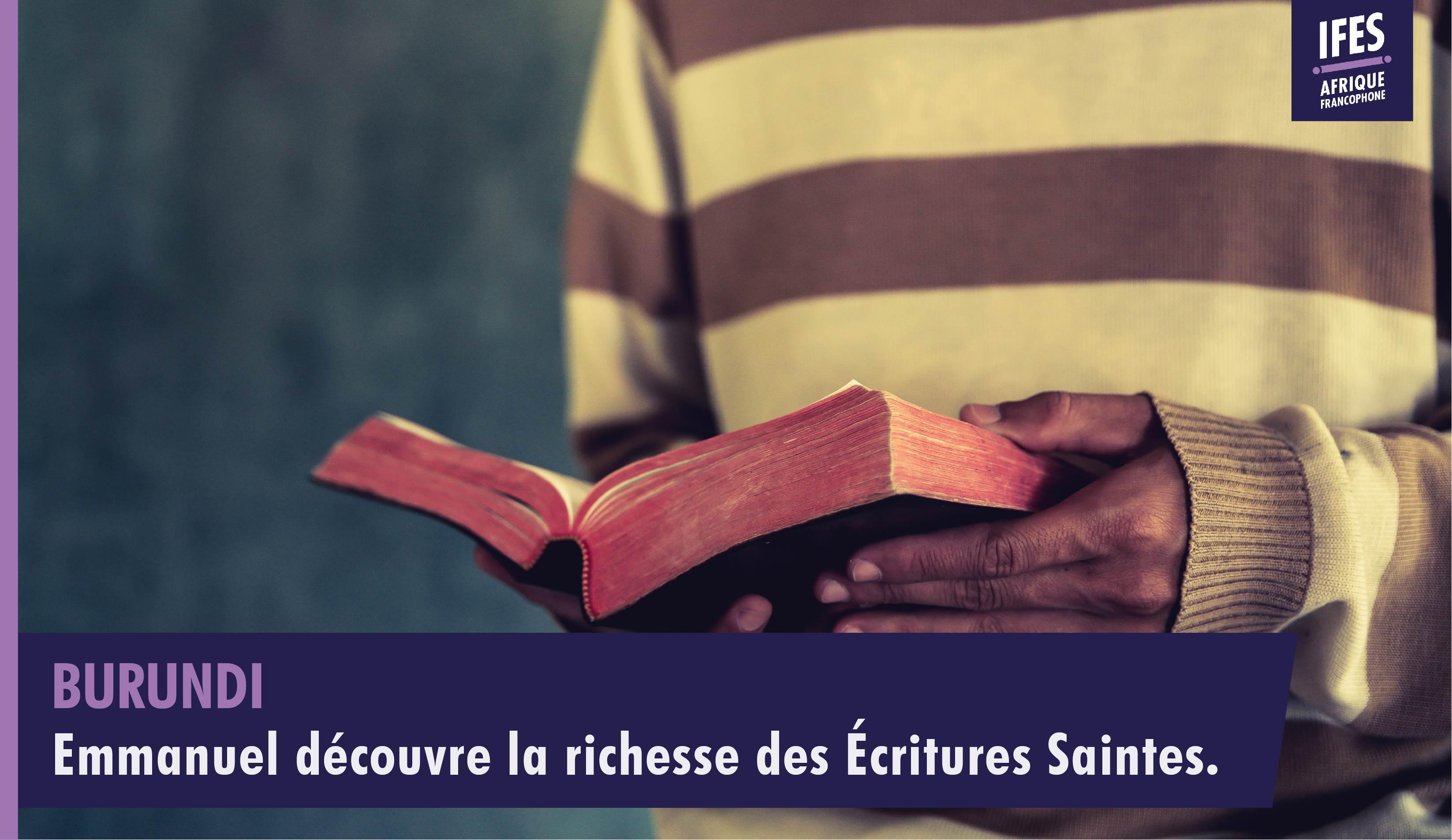 Emmanuel découvre la richesse des Écritures Saintes.