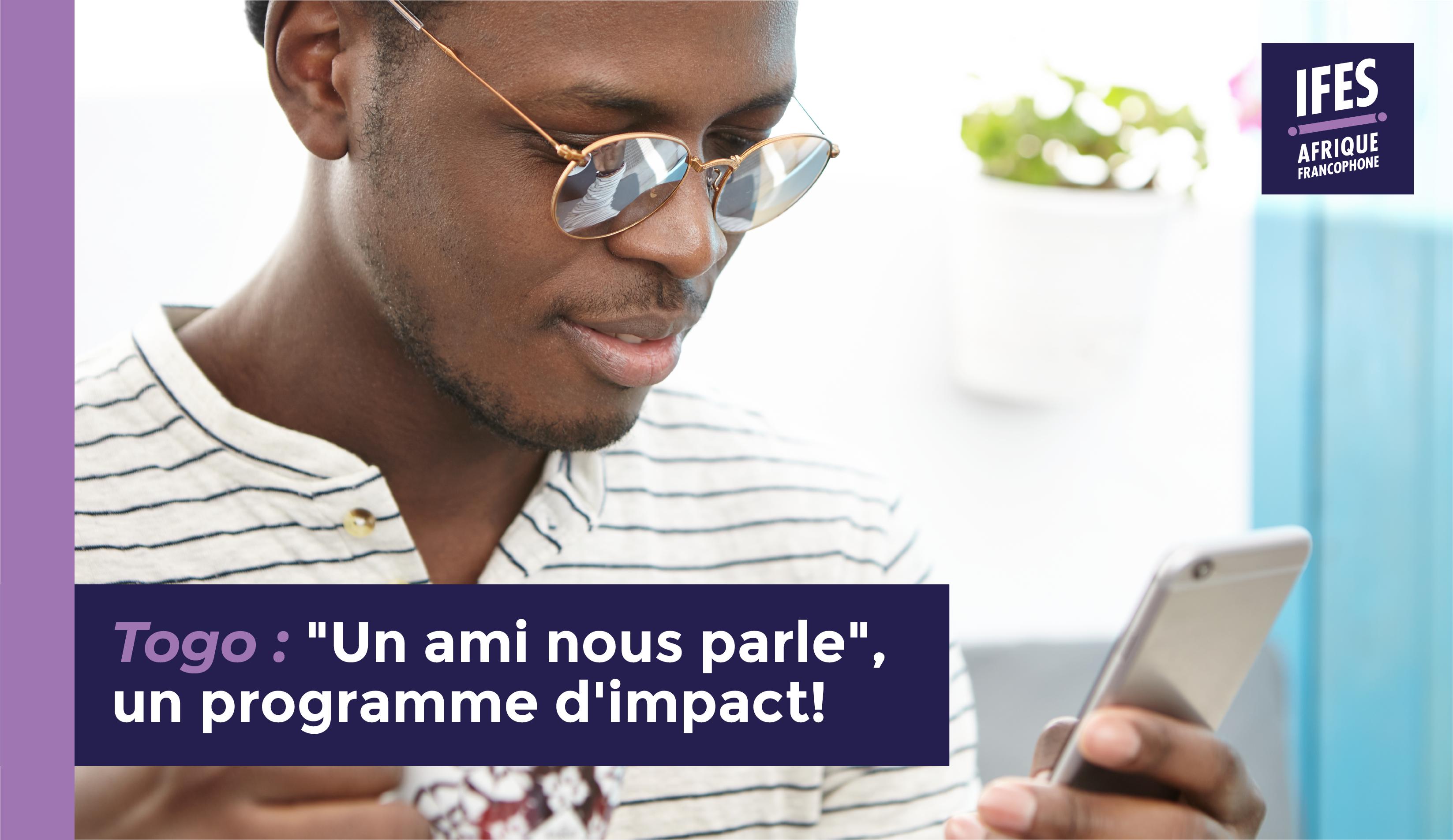 «Un ami nous parle», un programme d'impact!