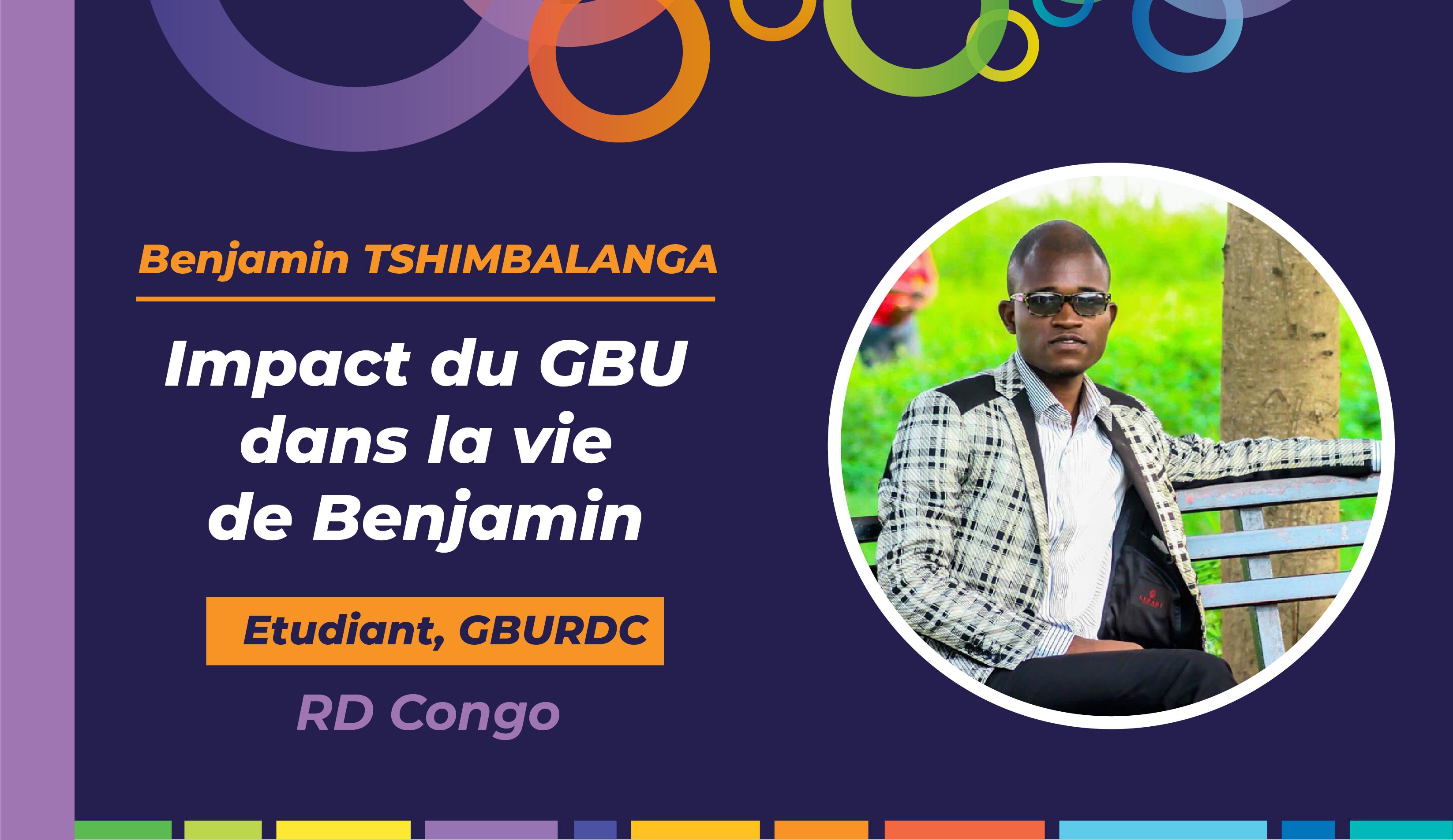 Impact du GBU dans la vie de l'étudiant Benjamin