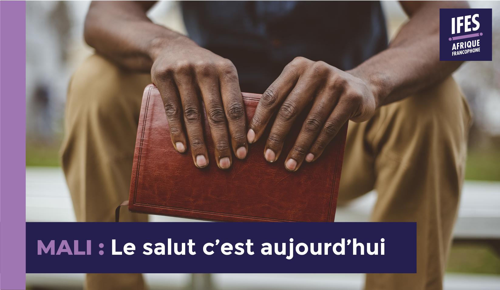 mali : Le salut c'est aujourd'hui