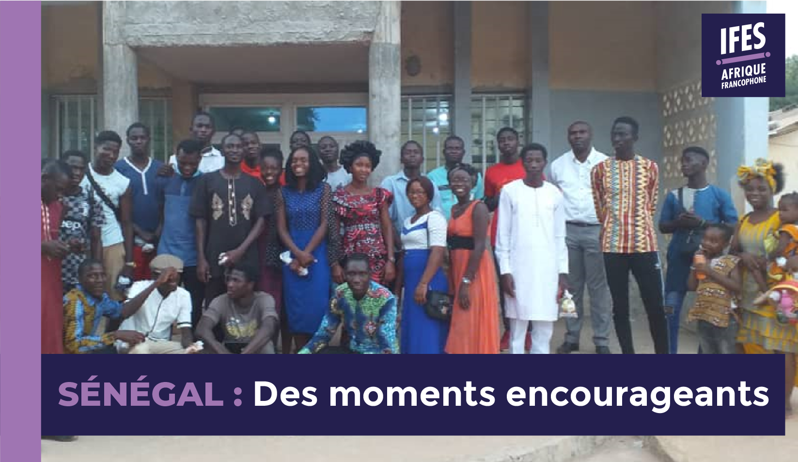 Sénégal : Des moments encourageants